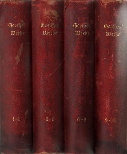 Goethes Werke. Auswahl in zehn Teilen.