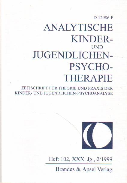 Analytische Kinder- und Jugendlichen-Psychotherapie. 1. Auflage