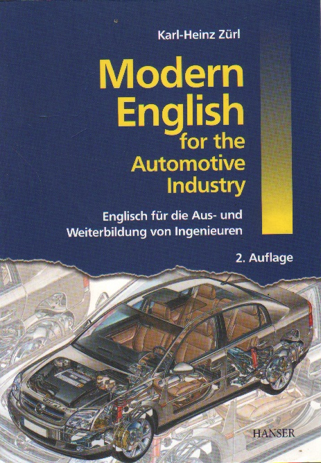 Modern English for the Automotive Industry. 2. aktualisierte Auflage