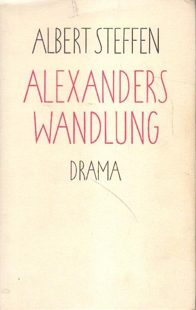 Alexanders Wandlung. Zweite Auflage