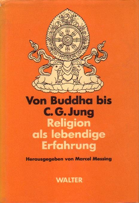 Von Buddha bis C. G. Jung.