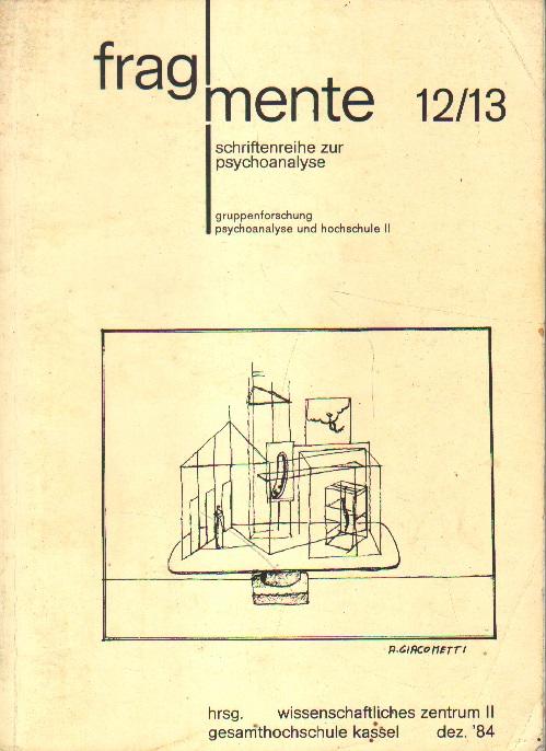 Gruppenforschung. Psychoanalyse und Hochschule II.
