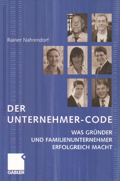 Der Unternehmer-Code. 1. Auflage