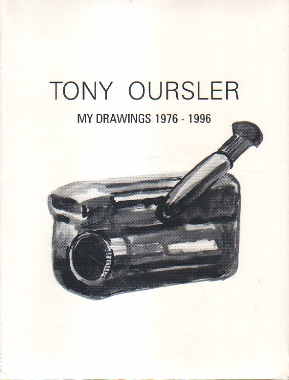 Oursler, Tony: Tony Oursler. My drawings 1976 - 1996.
