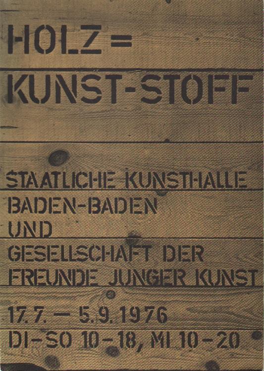 Holz = Kunst-Stoff.