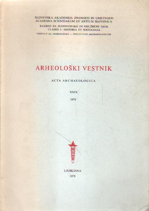 Arheoloski vestnik. Acta Arcaeologica, XXIX, 1978.