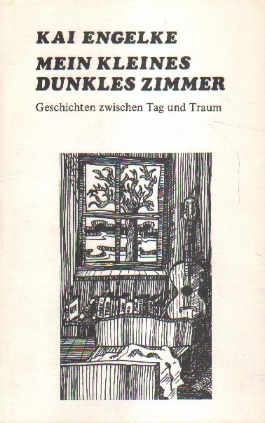 Mein kleines dunkles Zimmer. 1. Auflage