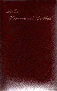 von Goethe, Wolfgang: Hermann und Dorothea. 8. Auflage