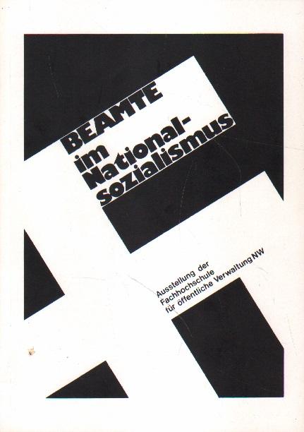 Beamte im Nationalsozialismus. 2. korrigierte Auflage