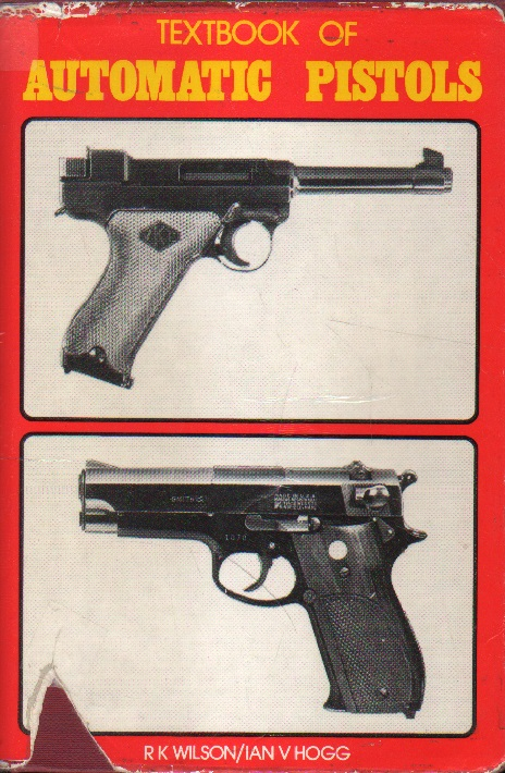 Textbook of Automatic Pistols.