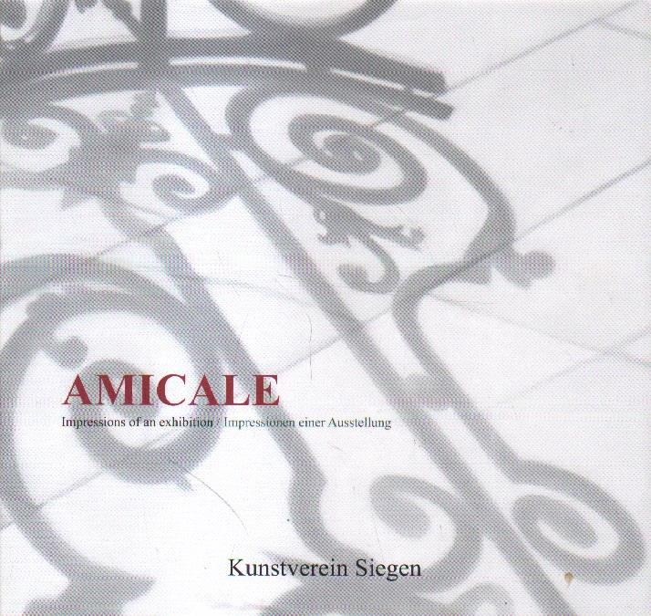 Amicale. Impressions of an exhibition. Impressionen einer Ausstellung.