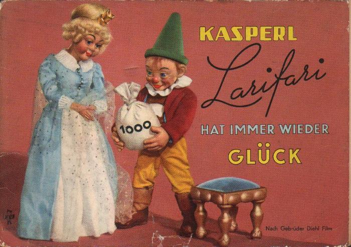 Kasperl Larifari hat immer wieder Glück.