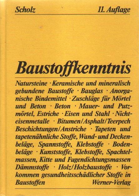 Baustoffkenntnis. 11., neubearbeitete und erweiterte Auflage
