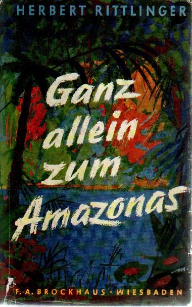 Ganz allein zum Amazonas.