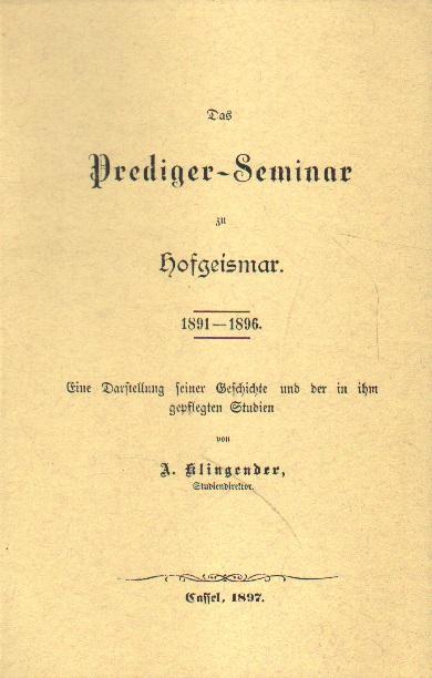 Das Prediger-Seminar zu Hofgeismar.