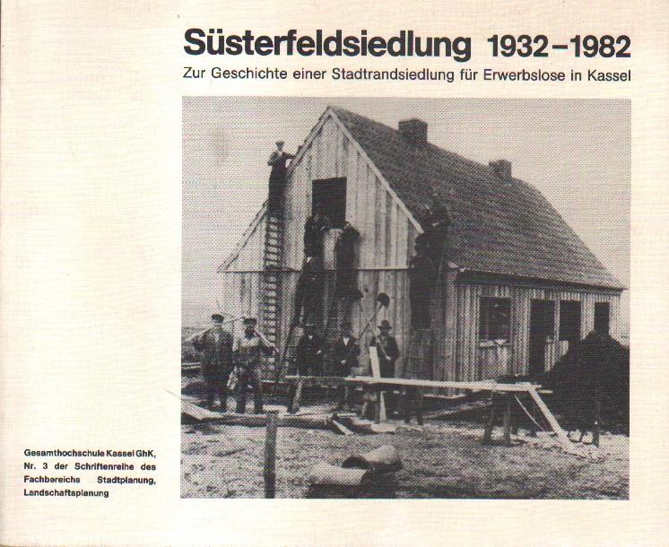 Süsterfeldsiedlung 1932 - 1982.