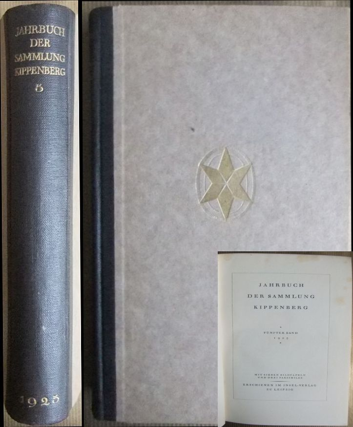 Jahrbuch der Sammlung Kippenberg 1925. 5. Band.