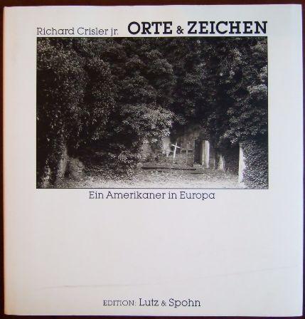 Orte & Zeichen. Ein Amerikaner in Europa.