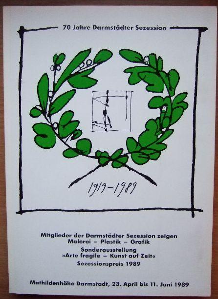 70 Jahre Darmstädter Sezession (1919-1989). Mitglieder der Darmstädter Sezession zeigen Malerei - Plastik - Grafik. Sonderausstellung