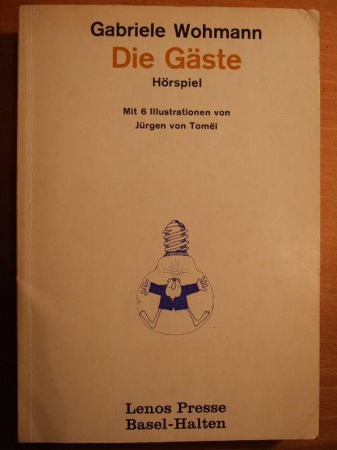 Die Gäste : Hörspiel. Mit 6 Ill. von Jürgen von Tomëi, litprint , 95