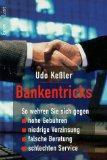Bankentricks : so wehren Sie sich gegen hohe Gebühren, niedrige Verzinsung, falsche Beratung, schlechten Service. Econ &amp, List Aktualisierte und stark erw. Neuausg.