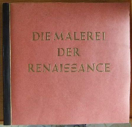 Wiemann, Hermann: Die Malerei der Renaissance 50. - 150. Tausend, Bd. 10