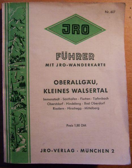 Oberallgäu, Kleines Walsertal : Iro-Wanderführer. Immenstadt, Sonthofen, Fischen, Tiefenbach, Oberstdorf, Hindelang, Bad Oberdorf, Riezlern, Hirschegg, Mittelberg 1:60 000