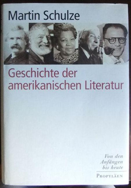 Geschichte der amerikanischen Literatur : von den Anfängen bis heute.