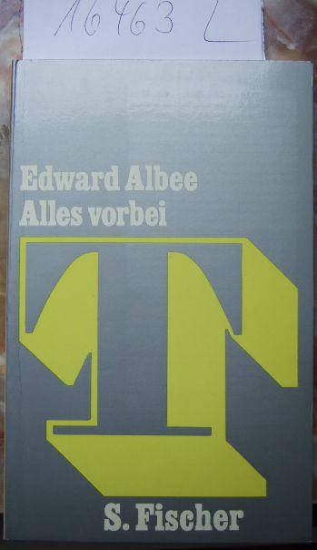 Alles vorbei. Dt. von Pinkas Braun, Theater im S.-Fischer-Verlag