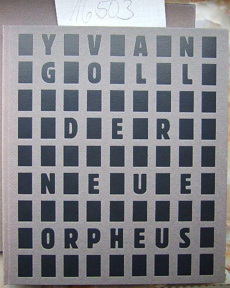 Der neue Orpheus : eine Dithyrambe. Dazu sieben Orphische Hymnen Bilder von Roswitha Quadflieg, 18. Druck der Raamin - Presse