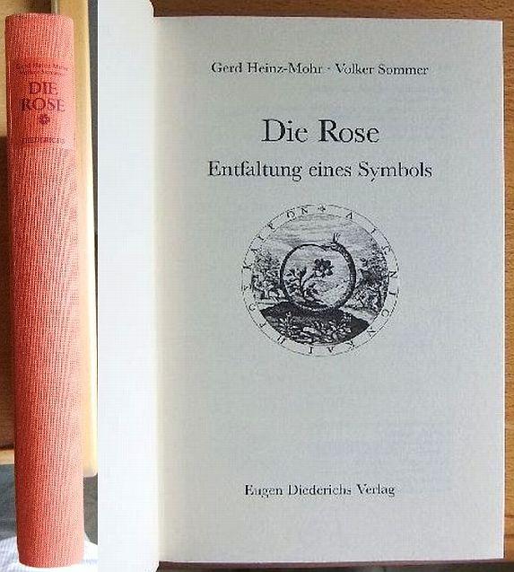 Die Rose : Entfaltung e. Symbols. 1. Aufl.