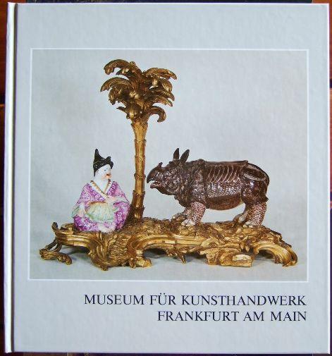BAUER, Margrit.: Museum für Kunsthandwerk Frankfurt am Main. Aus den Sammlungen. Auswahlkatalog 1.