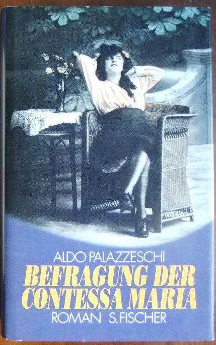 Befragung der Contessa Maria : Roman. Aus d. Ital. von Gerhard Kofler. Hrsg. von Fabrizio Bagatti