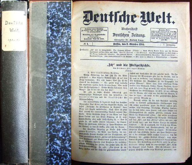 Deutsche Welt. Wochenschrift der Deutschen Zeitung. 7. Jahrgang. 1. Oktober 1904 - 30. September 1905. Hg. Friedrich Lange.