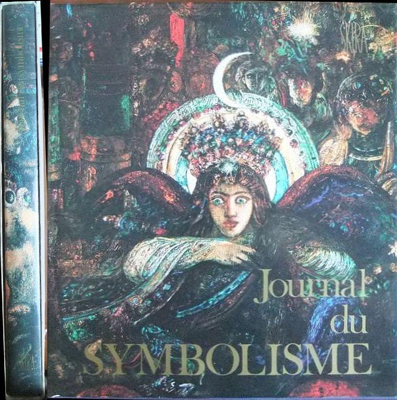 Delevoy, Robert L.: Journal du Symbolisme. Texte von Robert L. Delevoy. Mit zahlr. Abb.