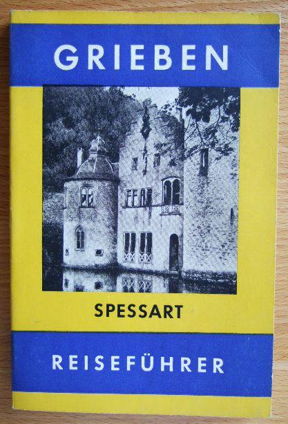 SPESSART (Grieben-Reiseführer ; 137)