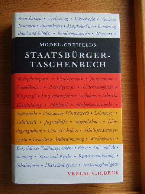 Staatsbürger-Taschenbuch : alles Wissenswerte über Staat, Verwaltung, Recht u. Wirtschaft. begr. von. fortgef. von Carl Creifelds 15., neubearb. Aufl.