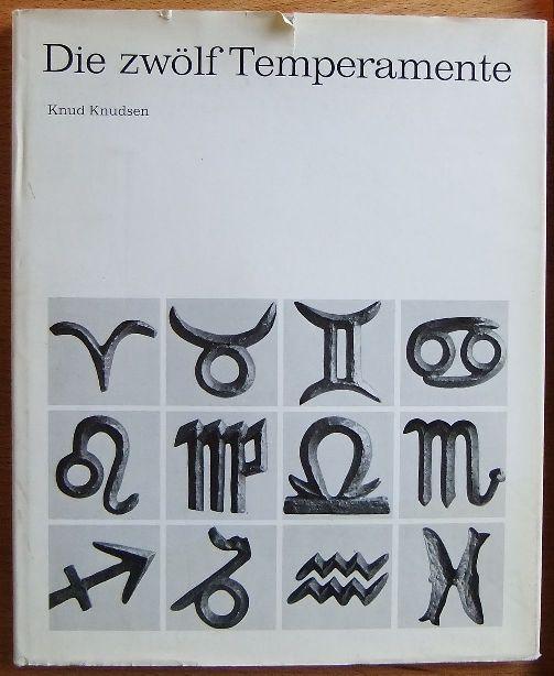 Die zwölf Temperamente : Eine Figurenreihe z. Selbsterkenntnis u. Beurteilung anderer. 1. - 8. Tsd.