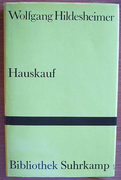 Hauskauf : Hörspiel. Bibliothek Suhrkamp , Bd. 417 Erstausg. 1. Aufl.