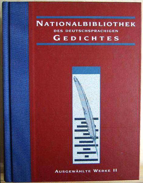 Nationalbibliothek des deutschsprachigen Gedichtes. Bd. 2.