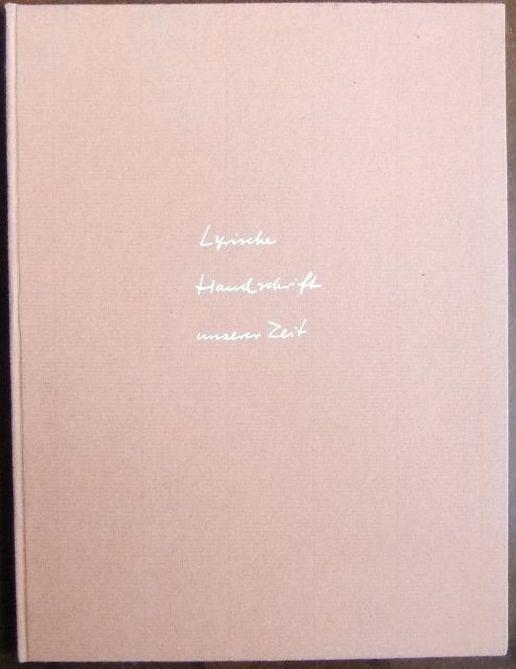 Lyrische Handschrift unserer Zeit. Fünfzig Gedichthandschriften deutscher Lyriker der Gegenwart. Idee und Zusammenstellung Hartfried Voss.