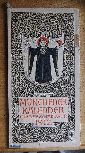 Münchener Kalender für das Schaltjahr 1912.