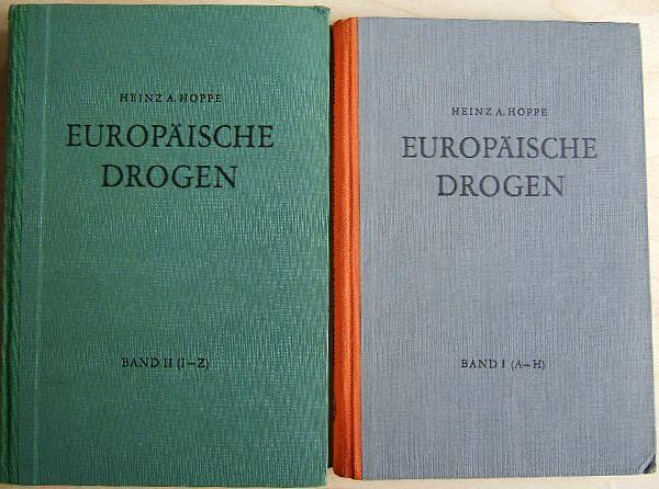 """Europäische Drogen. In 2 Bdn.: Bd. 1: """"A bis H"""". Bd. 2: """"I bis Z"""". durchges. u. ergänzt von W. Peyer."""