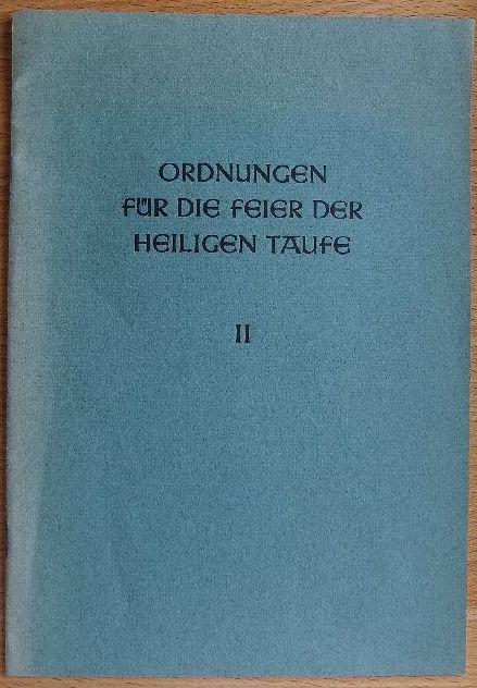 Ordnungen für die Feier der heiligen Taufe II In Ergänzung zu den am 2. Februar 1959 erschienenen Taufordnungen legt das Leitende Geistliche Amt der Evangelischen Kirche in Hessen und Nassau noch folgende weiteren Taufordnungen für besondere Fälle vor: