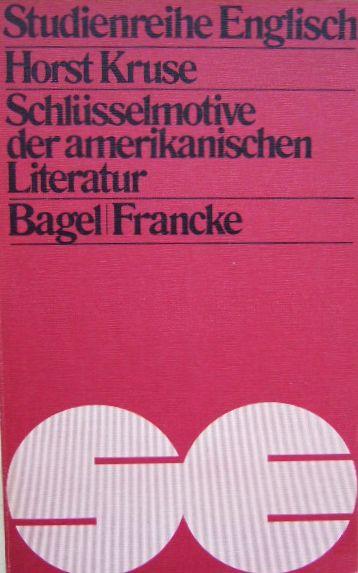 Schlüsselmotive der amerikanischen Literatur. Studienreihe Englisch , Bd. 41