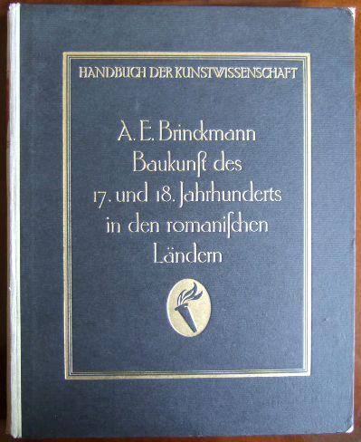Baukunst des 17. und 18. Jahrhunderts in den germanischen Ländern. Handbuch der Kunstwissenschaft, hg. von Fritz Burger. Mit 161 Abb. und 9 Tafeln.
