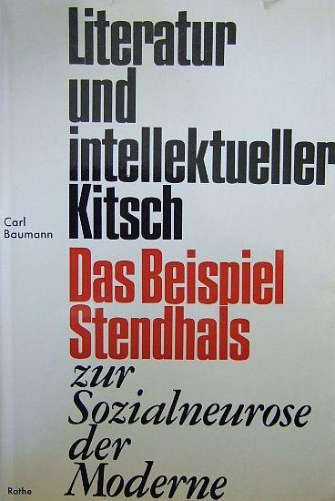 Literatur und intellektueller Kitsch v Carl Baumann