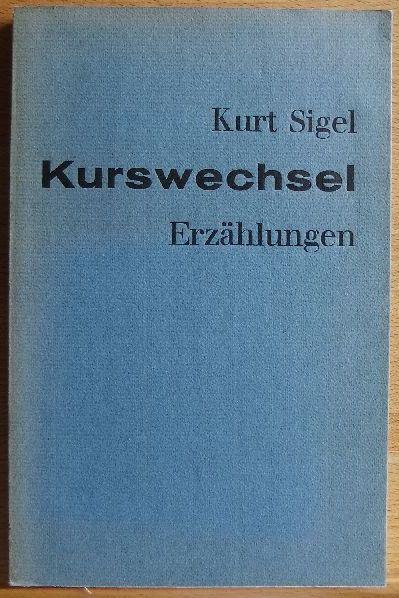 Kurswechsel : Erzählungen. Hessische Beiträge zur deutschen Literatur