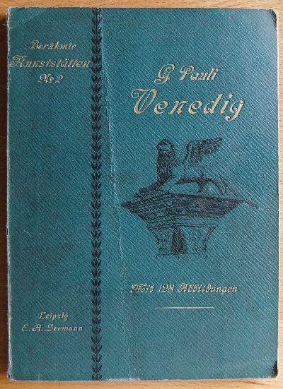 Pauli, Gustav: Venedig. Berühmte Kunststätten ; Nr 2 1. Aufl.