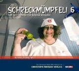 Knetsch, Heidi und Jodoc Seidel: Schreckmümpfeli 6. / Heidi Knetsch ... Mitw. Jodoc Seidel ...